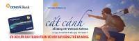 Chủ Thẻ Đa năng DongA Bank sẽ được nhân 3 cơ hội ưu đãi khi mua vé bay tại www.vietnamairlines.com