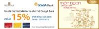 Ưu đãi đăc biệt dành cho chủ thẻ DongA Bank tại Metropole