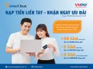Nạp tiền điện thoại trên kênh DongA eBanking để nhận ngay tiền thưởng với tổng giá trị giải thưởng lên tới 100 triệu đồng
