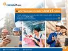 DongA Bank triển khai gói tín dụng ưu đãi 1.000 tỷ đồng 06 tháng cuối năm 2016
