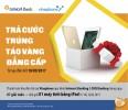 Trúng ngay iPad 2017 khi thanh cước VinaPhone qua kênh Internet banking và SMS banking của Ngân hàng TMCP Đông Á
