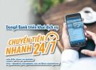 Dịch vụ chuyển tiền nhanh 24/7 ngoài hệ thống DongA Bank trên điện thoại (từ ngày 25/08/2021)