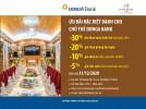 Giảm giá từ 5%-30% trên hóa đơn khi sử dụng dịch vụ tại Khách sạn Đệ Nhất dành cho chủ thẻ DongA Bank (đến hết 31/12/2020)