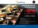 Giảm giá 10% khi sử dụng dịch vụ tại KIKI HOTPOT dành cho chủ thẻ DongA Bank (từ 31/08/2020 đến 31/08/2021)