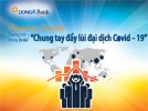 """DongA Bank cho vay ưu đãi 1.000 tỷ đồng góp phần """"Chung tay đẩy lùi đại dịch Covid-19"""""""