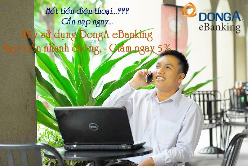 Nạp tiền điện thoại - Giảm ngay 5% qua DongA eBanking